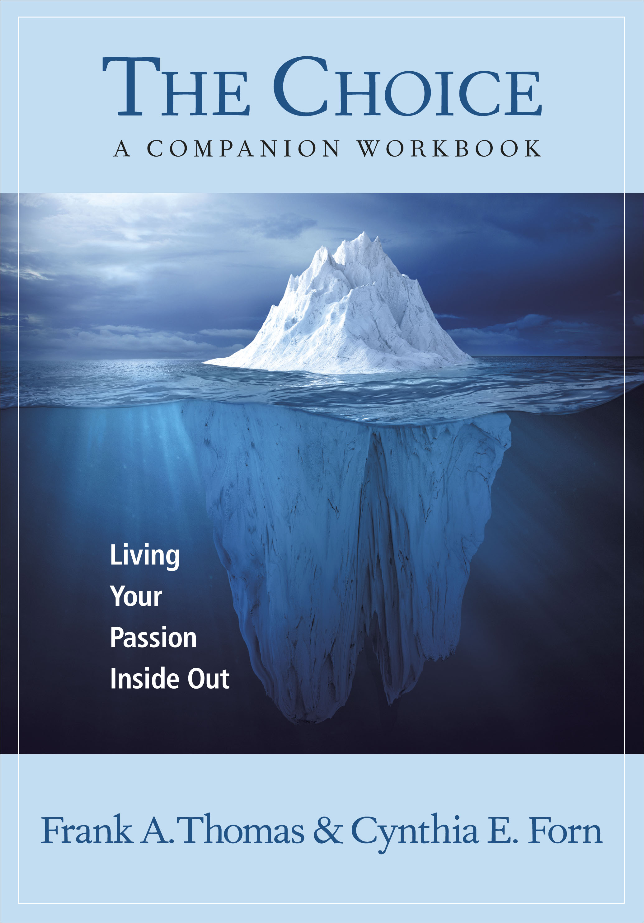 The Choice: A Companion Workbook
