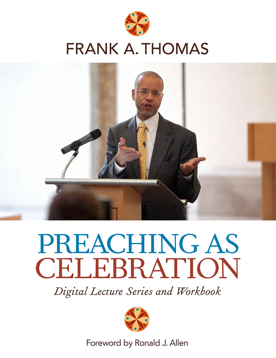 Preaching As Celebration